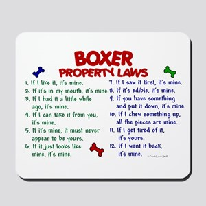 Boxer Property Laws 2 Mousepad